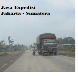Jasa Expedisi Jakarta Sumatera Utara