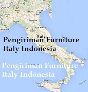 Pengiriman Furniture Italy Indonesia
